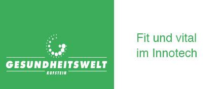 Innotech, Innotech Management GmbH, Kufstein, Tirol, Österreich, Gründercenter, Businesscenter, Start up, Vermietung Büros, Seminarräume, Gesundheitswelt Kufstein, fit, vital